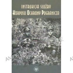 Instrukcja służby Korpusu Ochrony Pogranicza