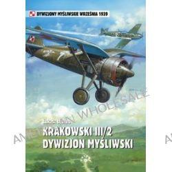 Krakowski III/2 Dywizjon Myśliwski - Łukasz Łydżba