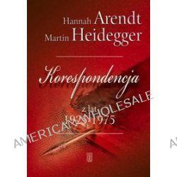 Korespondencja z lat 1925 -1975 - Hannah Arendt, Martin Heidegger
