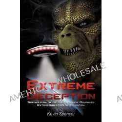 Extreme Deception by Kevin Spencer, 9781622304370.