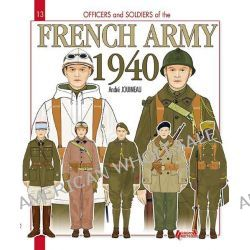 French Army 1940, Officers & Soldiers 13 by Andre Jouineau, 9782352501794.