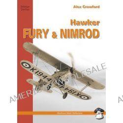 Hawker Fury and Nimrod by Alex Crawford, 9788389450418.