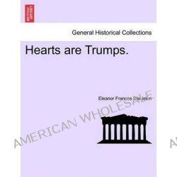 Hearts Are Trumps. by Eleanor Frances Blakiston, 9781241188085.