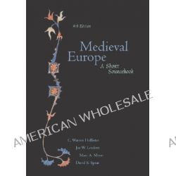 Medieval Europe, A Short Sourcebook by C.Warren Hollister, 9780072417388.
