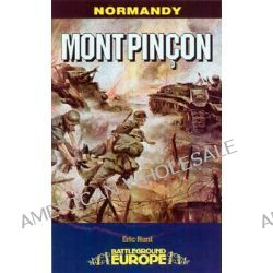 Mont Pincon, Normandy by Eric Hunt, 9780850529449.