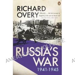 Russia's War by Richard Overy, 9780141049175.