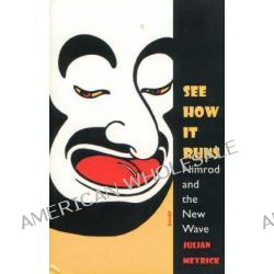 See How it Runs, Nimrod and the New Wave by Julian Meyrick, 9780868196510.