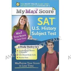 SAT U.S. History Subject Test, Maximize Your Score in Less Time by Cara Cantarella, 9781402256042.