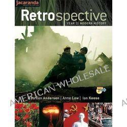 Retrospective Year 11 Modern History + eBook Plus by Maureen Anderson, 9780731406845.