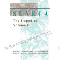 Seneca: v.2, The Tragedies by Lucius Annaeus Seneca, 9780801849329.