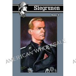 Siegrunen 81 by Richard W Landwehr Jr, 9781477530344.