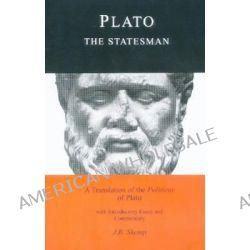 Statesman, The Statesman by Plato, 9780862921910.