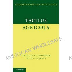 Tacitus, Agricola by Cornelius Tacitus, 9780521700290.