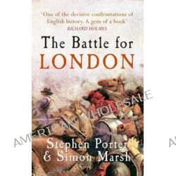 The Battle for London, AMBERLEY by Stephen Porter, 9781445605746.