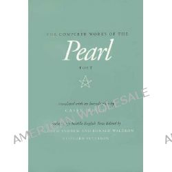 The Complete Works of the Pearl Poet, Complete Works of the Pearl Poet by Malcolm Andrew, 9780520078710.