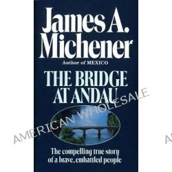 """a critique of the bridge at andau by james michener First edition, inscribed, """"tinicum, pa 21 june 75, to jane engelhard, a good friend, james a michener"""" with his japanese chop the story of communist hungary and."""