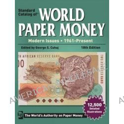 Standard Catalog of World Paper Money - Modern Issues 2013, 1961-Present by George S. Cuhaj, 9781440229565.