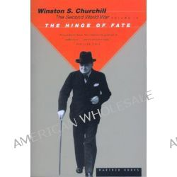 The Hinge of Fate by Sir Winston S. Churchill, 9780395410585.