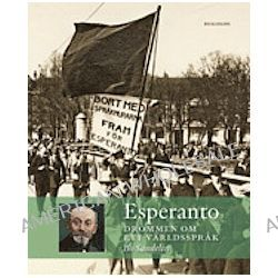 Esperanto: drömmen om ett världsspråk - Bo Sandelin - Bok (9789175042602)