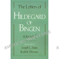 The Letters of Hildegard of Bingen, v.1 by Saint Hildegard, 9780195121179.