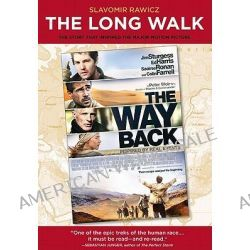 The Long Walk, The True Story of a Trek to Freedom by Slavomir Rawicz, 9781599219752.
