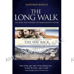 The Long Walk (Movie Tie In), True Story of a Trek to Freedom by Slavomir Rawicz, 9781849012096.