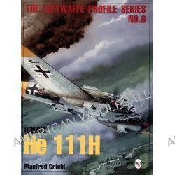 The Luftwaffe Profile Series No.9, Luftwaffe Profile Series 9 by Manfred Griehl, 9780764301650.