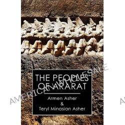 The Peoples of Ararat by Armen Asher, 9781439225677.
