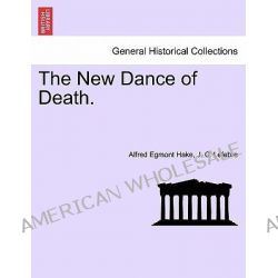 The New Dance of Death. by Alfred Egmont Hake, 9781240877089.