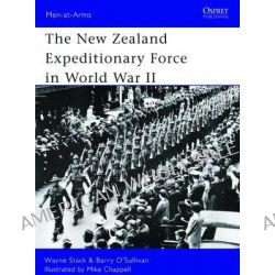 The New Zealand Expeditionary Force in World War II by Wayne Stack, 9781780961118.