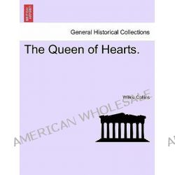 The Queen of Hearts. by Wilkie Collins, 9781241330675.
