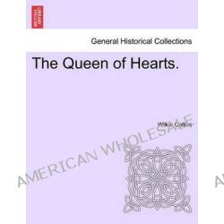 The Queen of Hearts. by Wilkie Collins, 9781241330569.