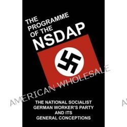The Programme of the NSDAP by Gottfried Feder, 9781908476883.