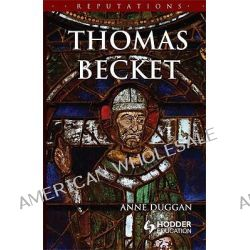 Thomas Becket by Anne Duggan, 9780340741382.