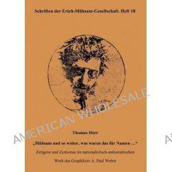 Thomas D RR M Hsam Und So Weiter, Was Waren Das Fur Namen ... by Erich-Muhsam-Gesellschaft, 9783931079246.