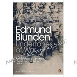 Undertones of War by Edmund Blunden, 9780141184364.