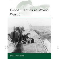 U-boat Tactics in World War II, (ELI:183) by Gordon Williamson, 9781849081733.