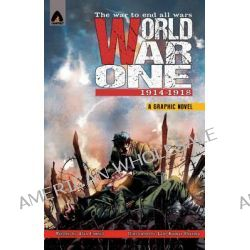 World War One 1914-1918, 1914-1918 by Alan Cowsill, 9789380741857.