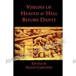 Visions of Heaven & Hell Before Dante by Venerable Bede, 9780934977142.