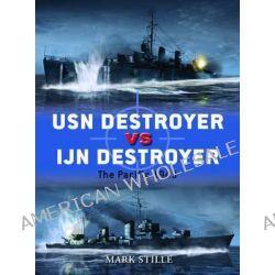 USN Destroyer Vs IJN Destroyer, The Pacific, 1943 by Mark Stille, 9781849086233.