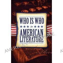 Who Is Who in American Literature by Publishamerica, 9781627722742.