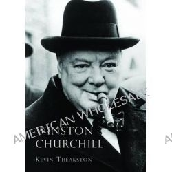 Winston Churchill, SHIRE by Kevin Theakston, 9780747810452.