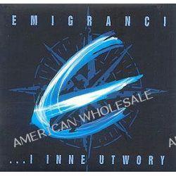 ...i inne utwory - Emigranci