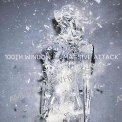 100th Window - Massive Attack