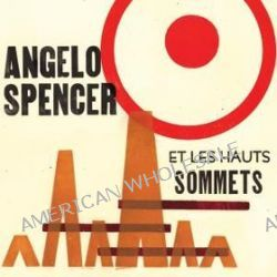 Angelo Spencer - Angelo Spencer