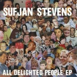 All Delighted People [EP CD] - Sufjan Stevens