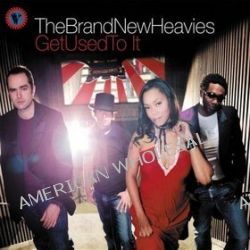 All About The Funk / Get Used To It - Brand New Heavies