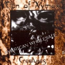 Creatures - Clan of Xymox