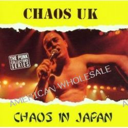 Chaos In Japan - Chaos Uk