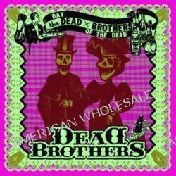 Day Of The Dead - Dead Brothers